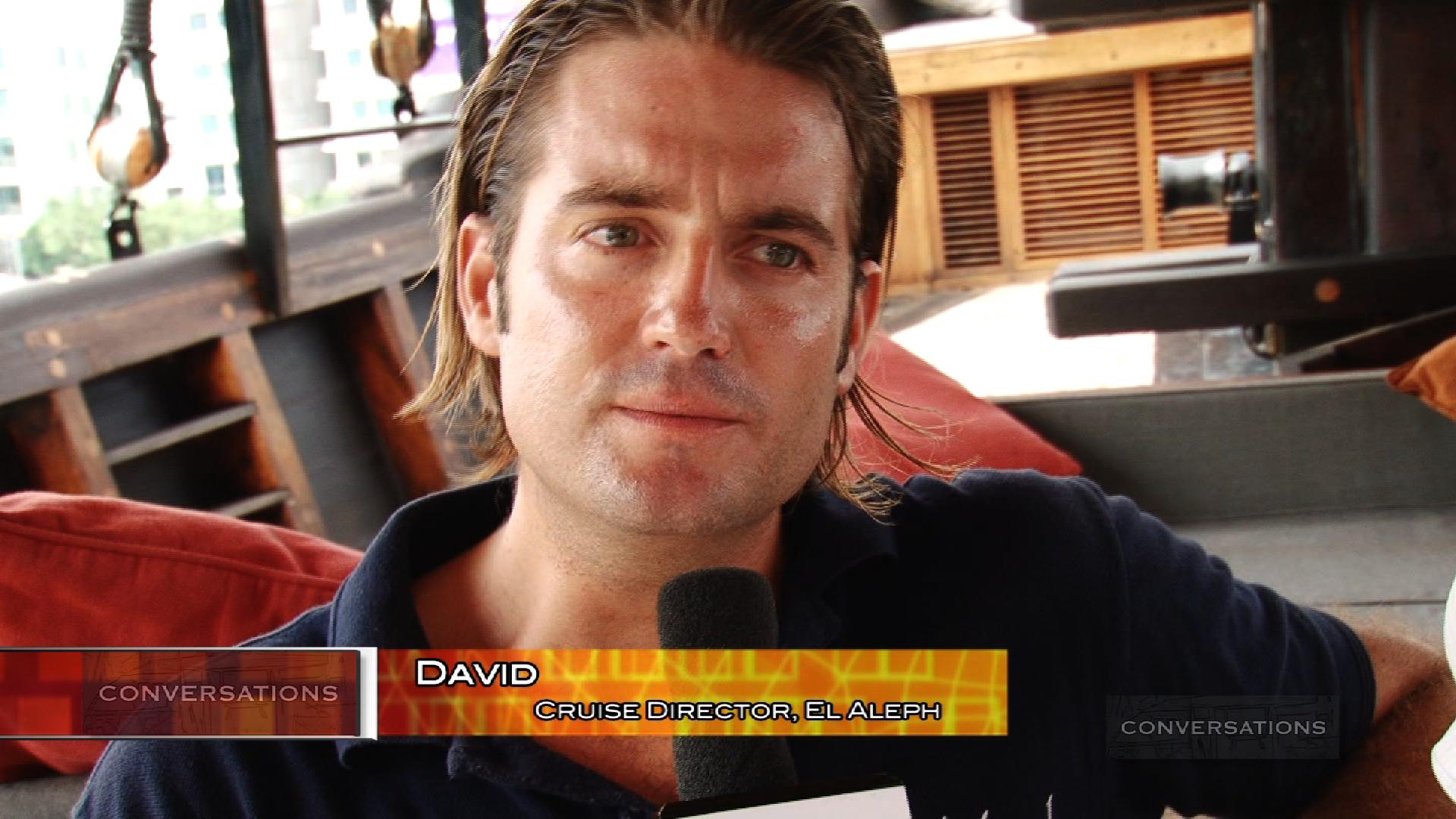 Conversations – Cruise Director David – El Aleph