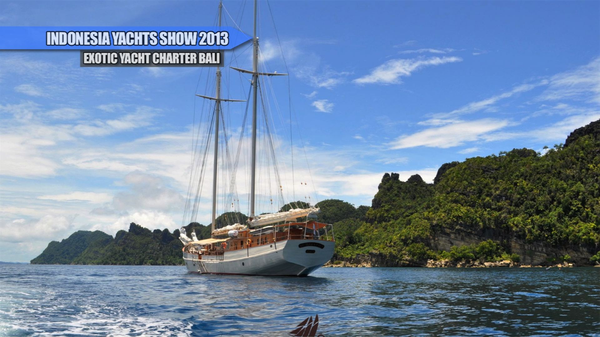 Exotic Yacht Charter Bali (Indonesia Yachts Show 2013)
